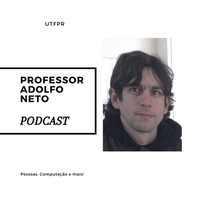 Professor Adolfo Neto