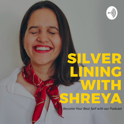 Silver Lining with Shreya