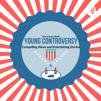 Young Controversy: News and Politics