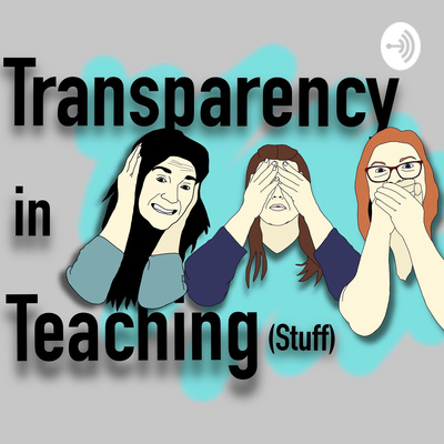 Transparency in Teaching (stuff)
