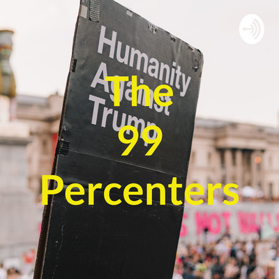 The 99 Percenters