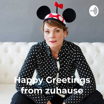 Happy Greetings from zuhause – Gayle Tufts Survival Tagebuch