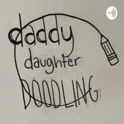 Daddy Daughter Doodling