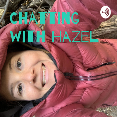 Chatting with Hazel