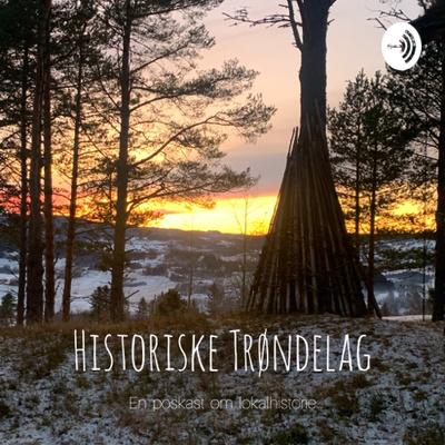 Historiske Trøndelag podden