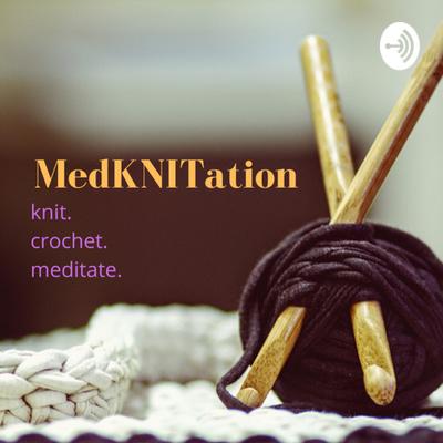 MedKNITation