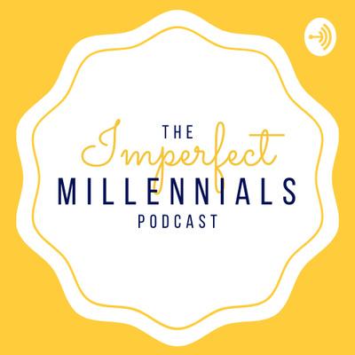 The Imperfect Millennials