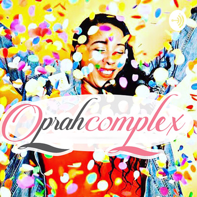 Oprahcomplex