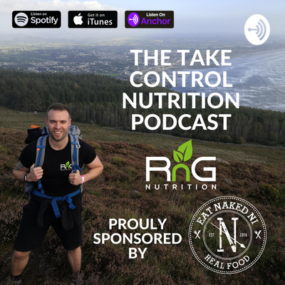 The Take Control Nutrition Podcast