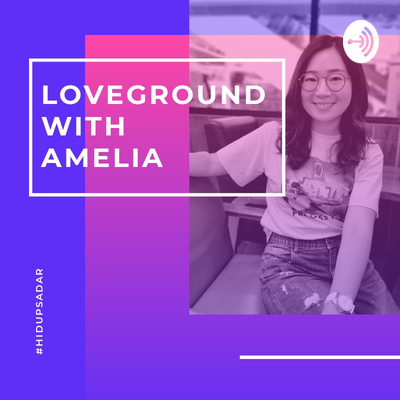 Loveground with Amelia
