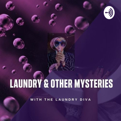 Laundry and Other Mysteries