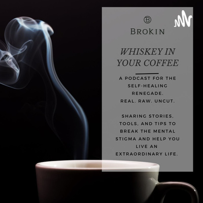Whiskey in your Coffee