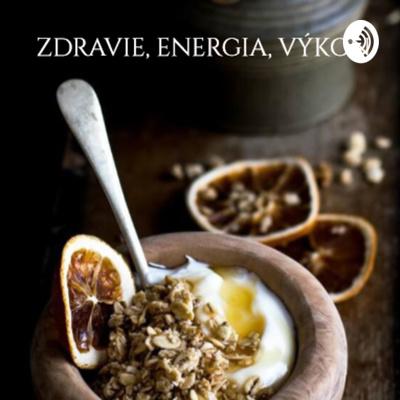 Zdravie, energia, výkon