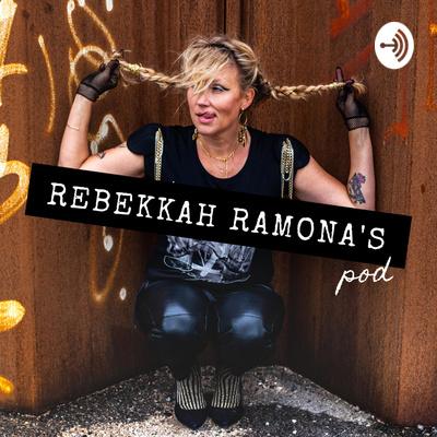 Rebekkah Ramona's Pod