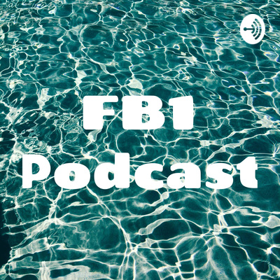 FB1 Podcast