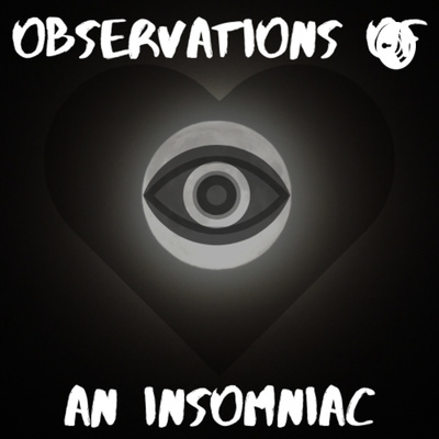 Observations Of An Insomniac