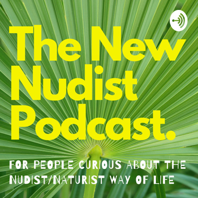 New Nudist Podcast