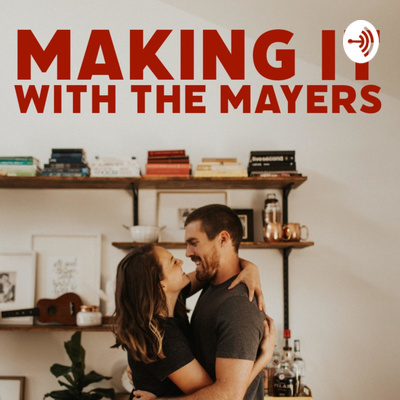 Making it with the Mayers