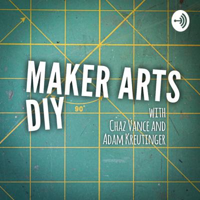 Maker Arts & DIY