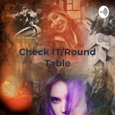 Check IT/Round Table: Reviews of Books, Movies, Music, and Other Stuff by the Geek Grls