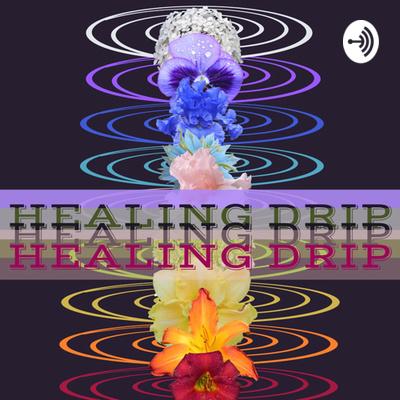 Healing Drip