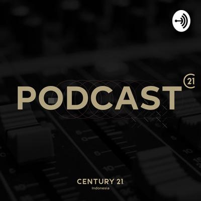 Podcast C21 | Podcast Properti Indonesia