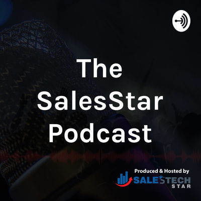 The SalesStar Podcast