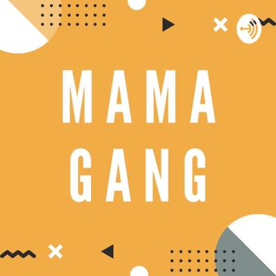 MamaGang