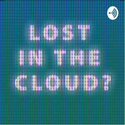 Lost in the Cloud?