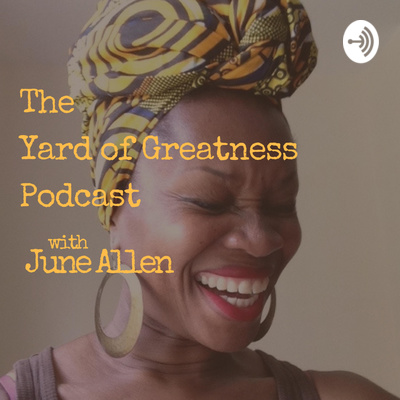 The Yard of Greatness Podcast