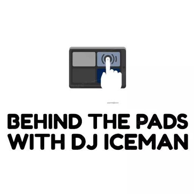 Behind The Pads With Dj Iceman