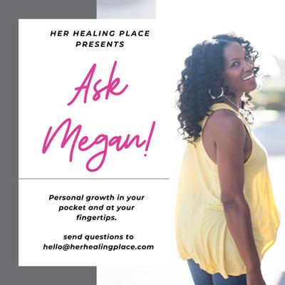 Ask Megan