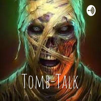 Tomb-Talk