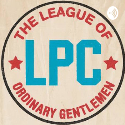 League of Ordinary Gentlemen Podcast