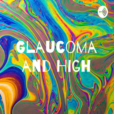 Glaucoma and High