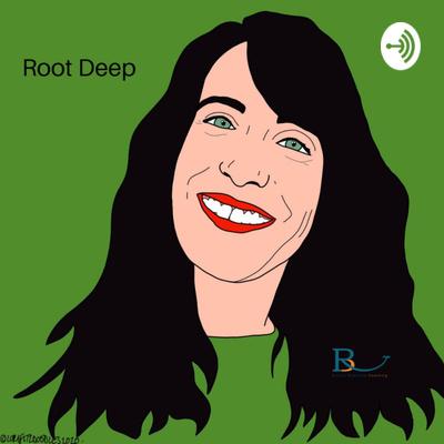 Root Deep