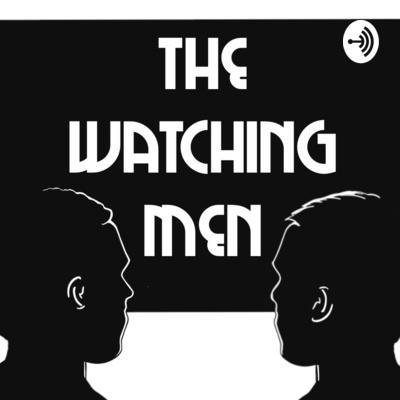 The Watching Men