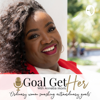 Goal GetHER with Annette Morris