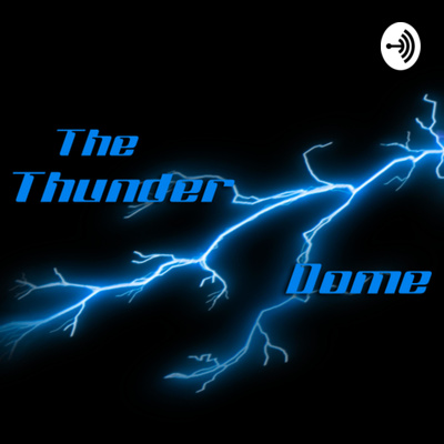 The Thunder Dome