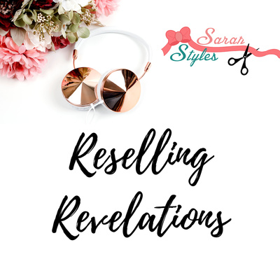Reselling with Sarah Styles LLC