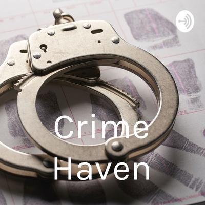 Crime Haven