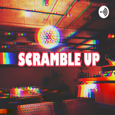 #ラジスク|RADIO SCRAMBLE UP (Podcast)