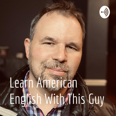 Learn American English With This Guy