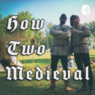 HOW TWO MEDIEVAL