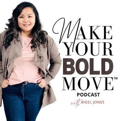 Make Your Bold Move