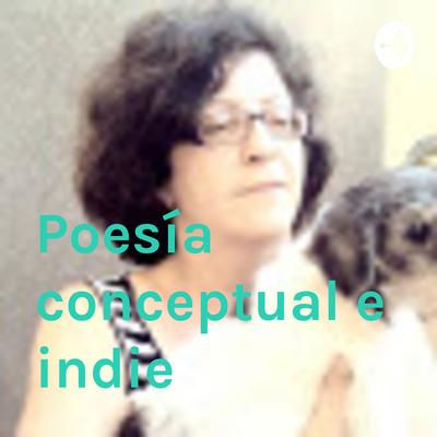 Poesía conceptual e indie