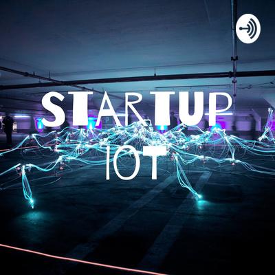 Startup IoT