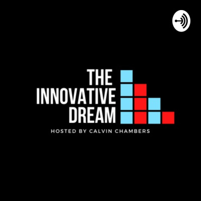 The Innovative Dream
