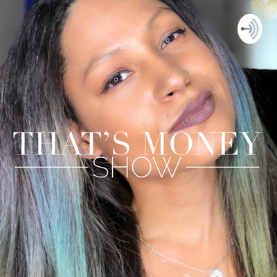 That's Money | Wealth Mindset