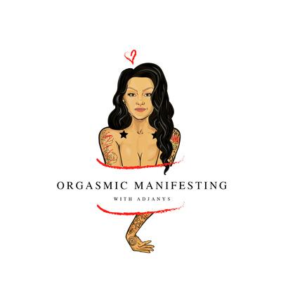 Orgasmic Manifesting with Adjanys